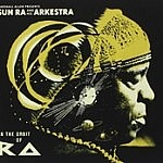 Marshall Allen Presents Sun Ra And His Arkestra In Orbit Of Ra