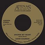 Drown My Heart/My Foolish Heart