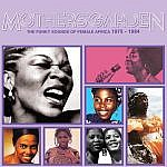 Mothers Garden - Funky Sounds Of Female Africa 1975-1984