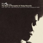 Best Of Perception And Today Records 1