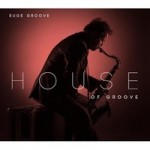 House Of Groove 1