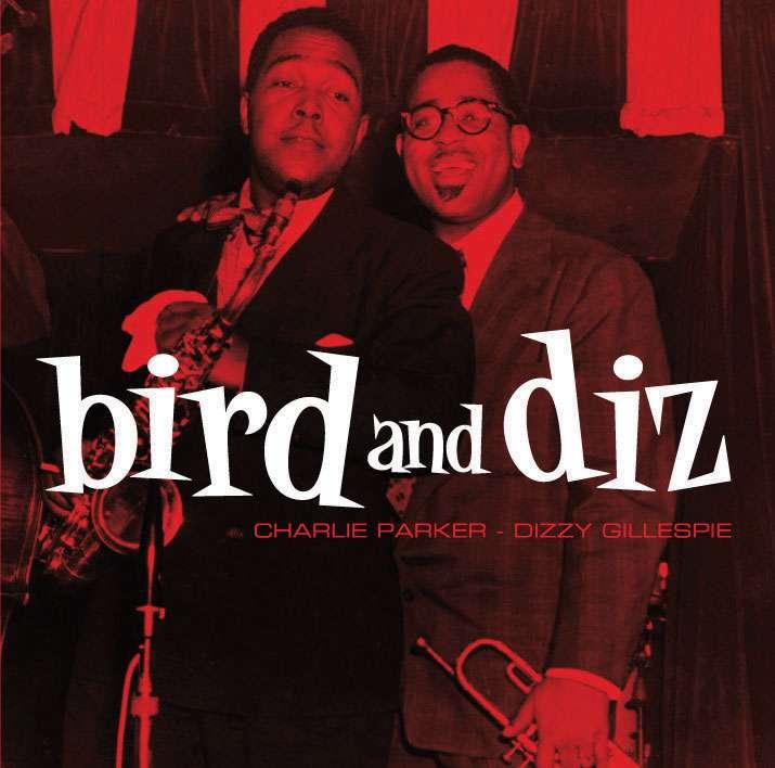 Charlie Parker Dizzy Gillespie Bird And Diz Cd Music