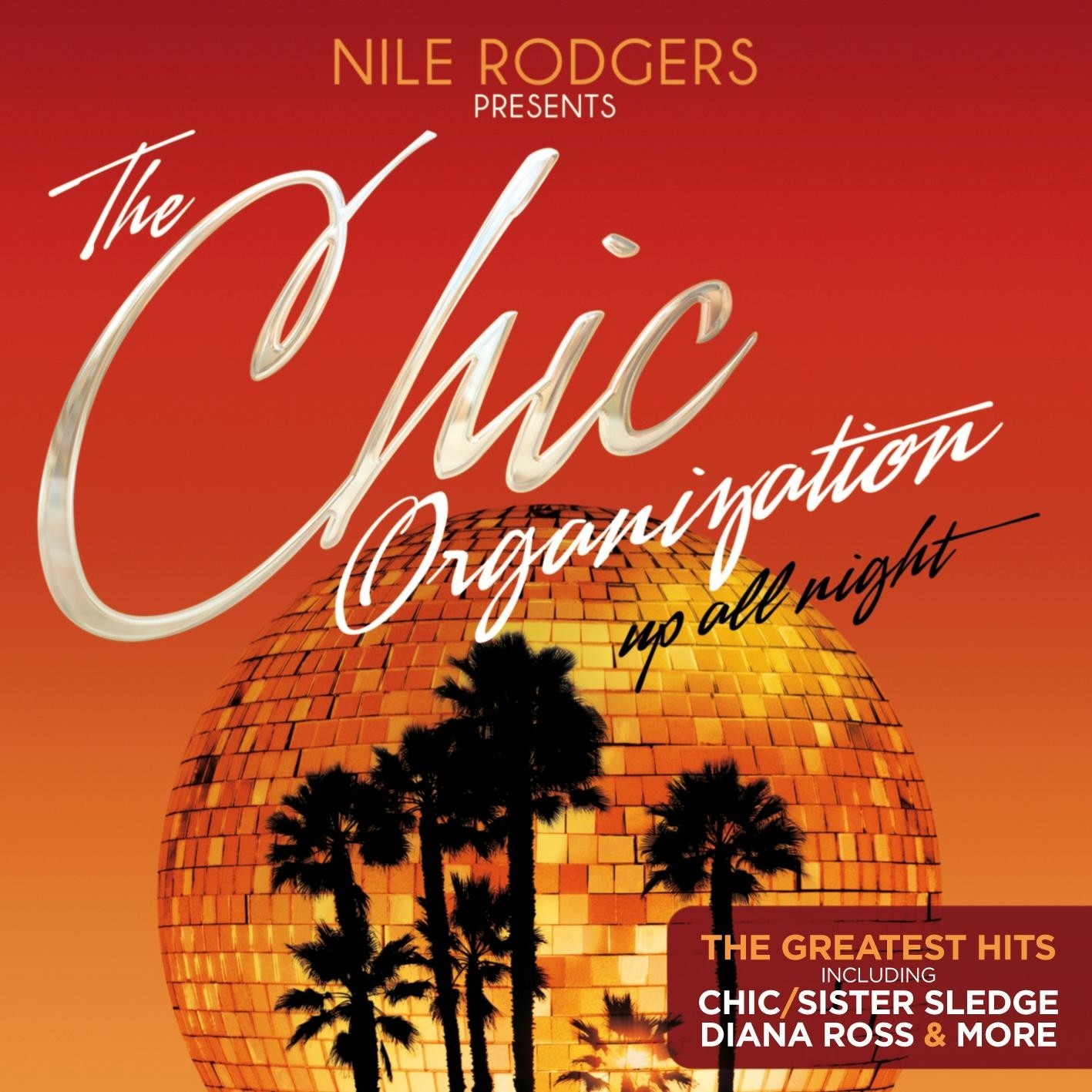 Various Artists Nile Rodgers Presents Chic Organisation