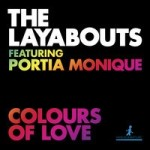 Colours Of Love (Layabouts Vocal Mix)/Live Without Love (Reel People Mix) 1