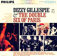 Dizzy Gillespie And The Double Six Of Paris (Mono)