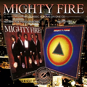 No Time For Masquerading/Mighty Fire