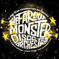 Far Out Monster Disco Orchestra Ft Jose Betrami