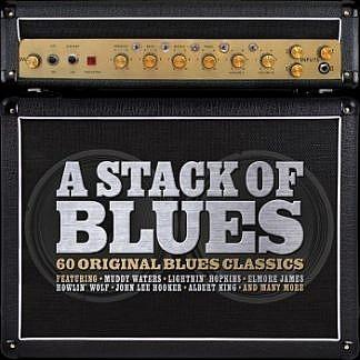 A Stack Of Blues - 60 Original Blues Classics
