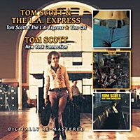 Tom Scott And The L A Express/Tom Cat/New York Connection