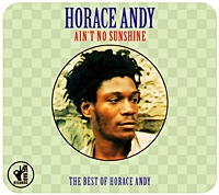 Best Of Horace Andy - Aint No Sunshine