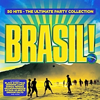 Brasil ! 50 Hits The Ultimate Party Collection