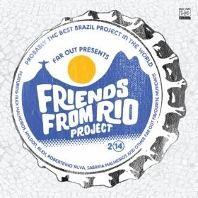 Friends From Rio Project 2014 (180Gm)