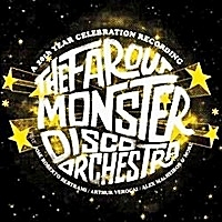 Far Out Monster Disco Orchestra Ft Jose Betrami