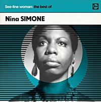 See Line Woman - The Best Of Nina Simone