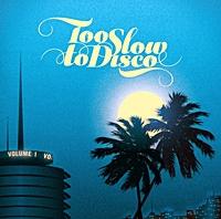 Too Slow To Disco (180Gm Black Vinyl)