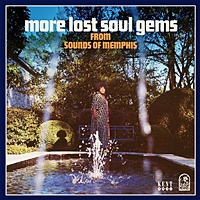 More Lost Soul Gems From The Sounds Of Memphis