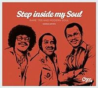 Step Inside My Soul - Rare 70'S And Modern Soul