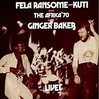 Fela With Ginger Baker Live '