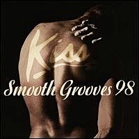 Kiss Smooth Grooves 98