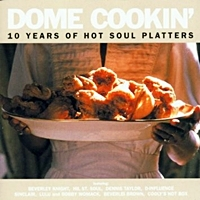 Dome Cookin 10 Years Of Hot Sou Platters