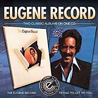 Eugene Record/Trying To Get To You
