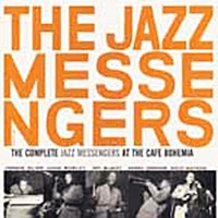 Complete Jazz Messengers At The Caf� Bohemia