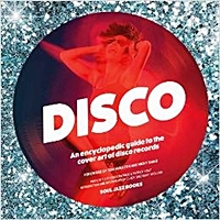 An Enclylopedic Guide To The Cover Art Of Disco Records