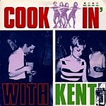 Cookin With Kent