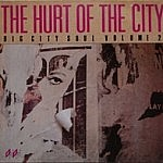 Hurt Of The City Big City Soul Vol.2