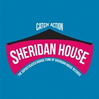 Catch Action: Sophisticated Boogie Funk Of Sheridan House Records