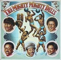 Mighty Mighty Dells