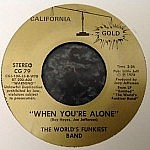 "I Feel Your Love  (Coming On)/When You'Re Alone (7"" single deal)"