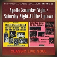 Apollo Saturday Night/Saturday Night At The Uptown