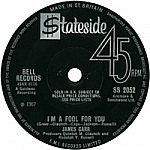 "I'M A Fool For You/ Gonna Send You Back To Georgia (7"" single deal)"