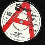"Rock Candy/ A Real Good Un (7"" single deal)"