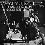 Money Jungle + 4 Bonus Tracks (180G)