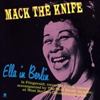 Mack The Knife - Ella In Berlin (180G)