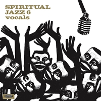 Spiritual Jazz Vol 6 - Vocals