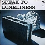 Speak To Loneliness