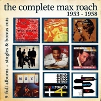 The Complete Max Roach: 1953 – 1958
