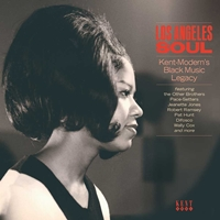 Los Angeles Soul - Kent Modern'S Black Music Legacy