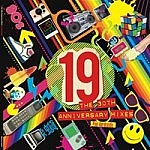 19 - The 30Th Anniversary Mixes