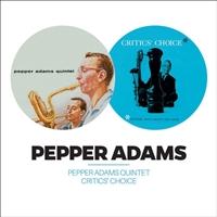Pepper Adams Quintet/Critics Choice