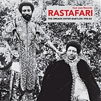 Soul Jazz Records Rastafari The Dreads Of Babylon 1955-83