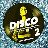 Disco 2 - A Further Fine Selection Of Independent Disco Modern Soul And Boogie 1976-80