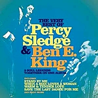 Very Best Of Percy Sledge And Ben E King