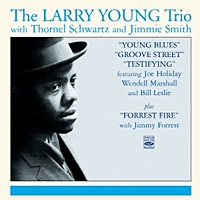 Testifying/Young Blues/Groove Street/Forest Fire