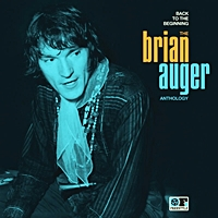 Back To The Beginning- Brian Auger Anthology
