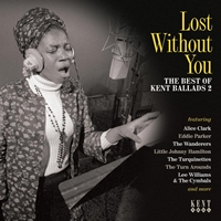 Lost Without You - Best Of Kent Ballads Vol 2