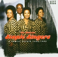 Ultimate Staple Singers - A Family Affair 1955 - 1984